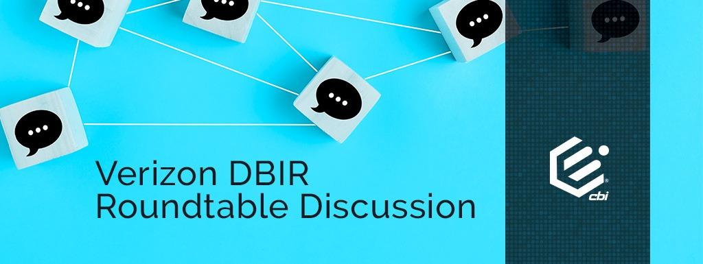 2021 Verizon DBIR Roundtable Discussion